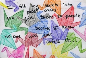 Things They Forgot to Mention, blog, secret, postsecret, paper cranes